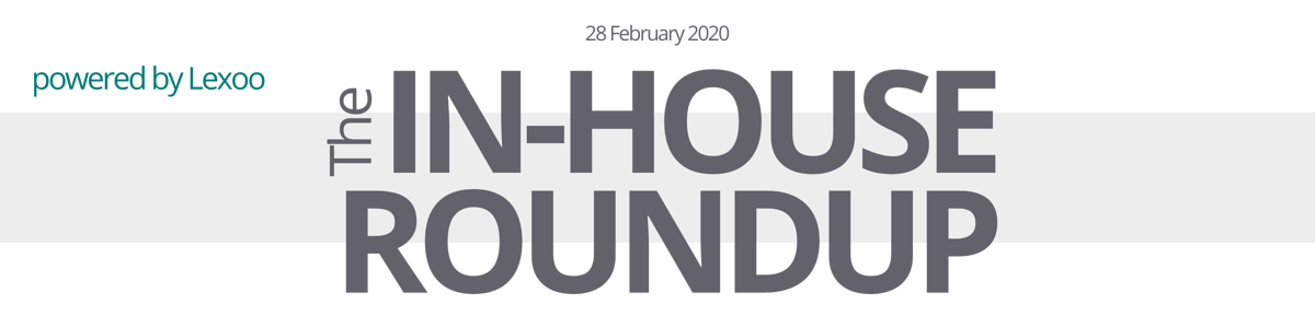 The In-House Roundup - 28th February 2020